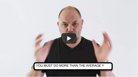 You MUST Do More Than The Average